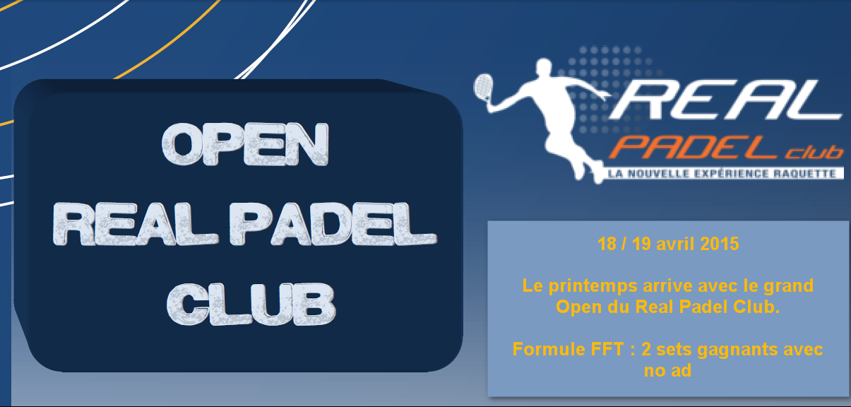 L'Open du Real Padel Club : 18/19 avril
