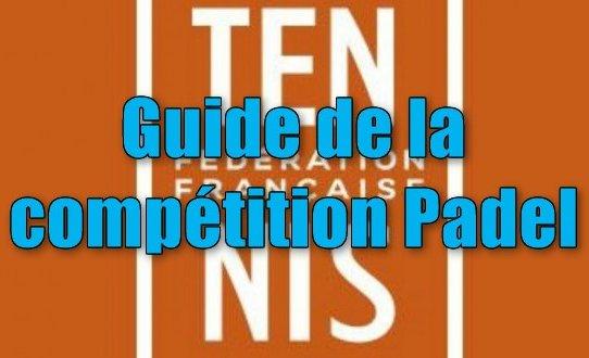 Guide de la compétition de padel