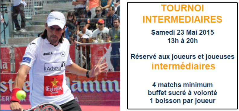 Padel Attitude : Tournoi Intermédiaire 23-05-2015
