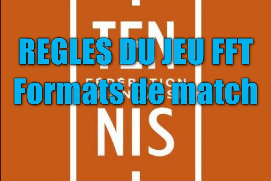 regles du jeu - formats de match FFT
