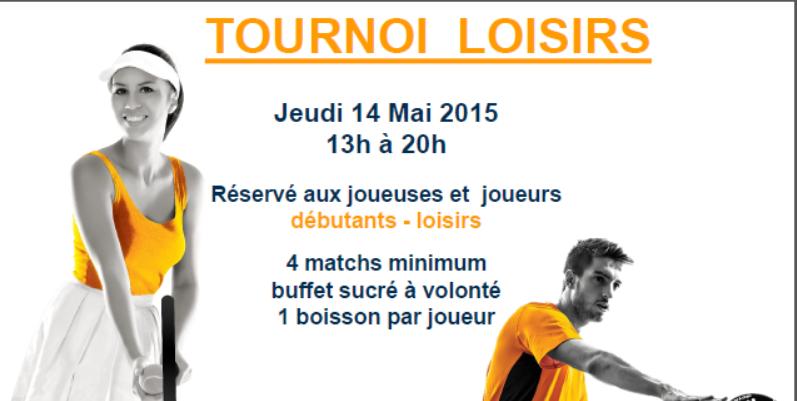 Padel Attitude : Tournoi Loisir 14-05-2015