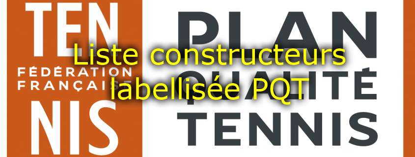 Liste constructeurs padel labellisée padel