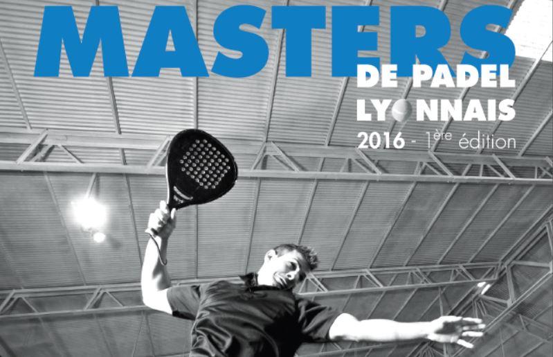Master Padel Lyon : C'est parti !
