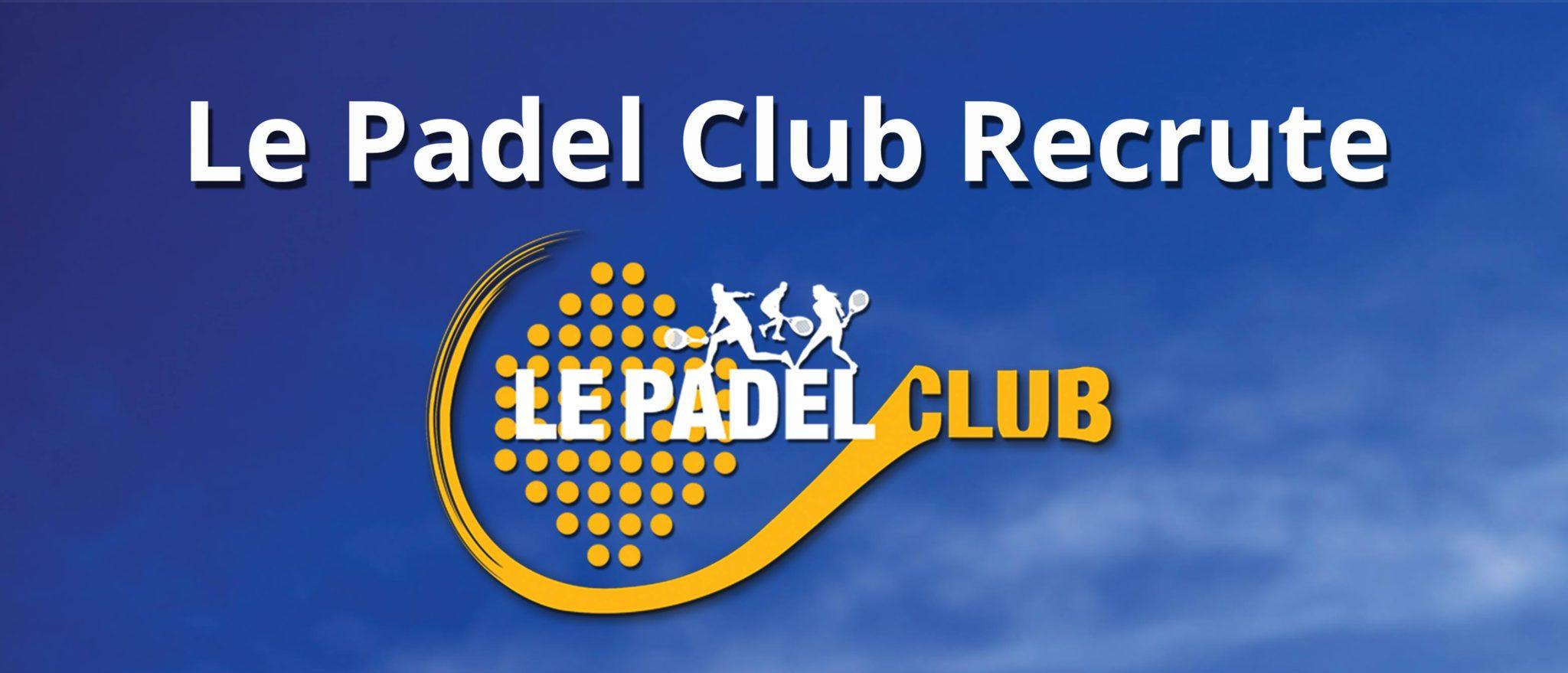 Le Padel Club – Temps plein – Resp accueil polyvalent – Bois d'Arcy