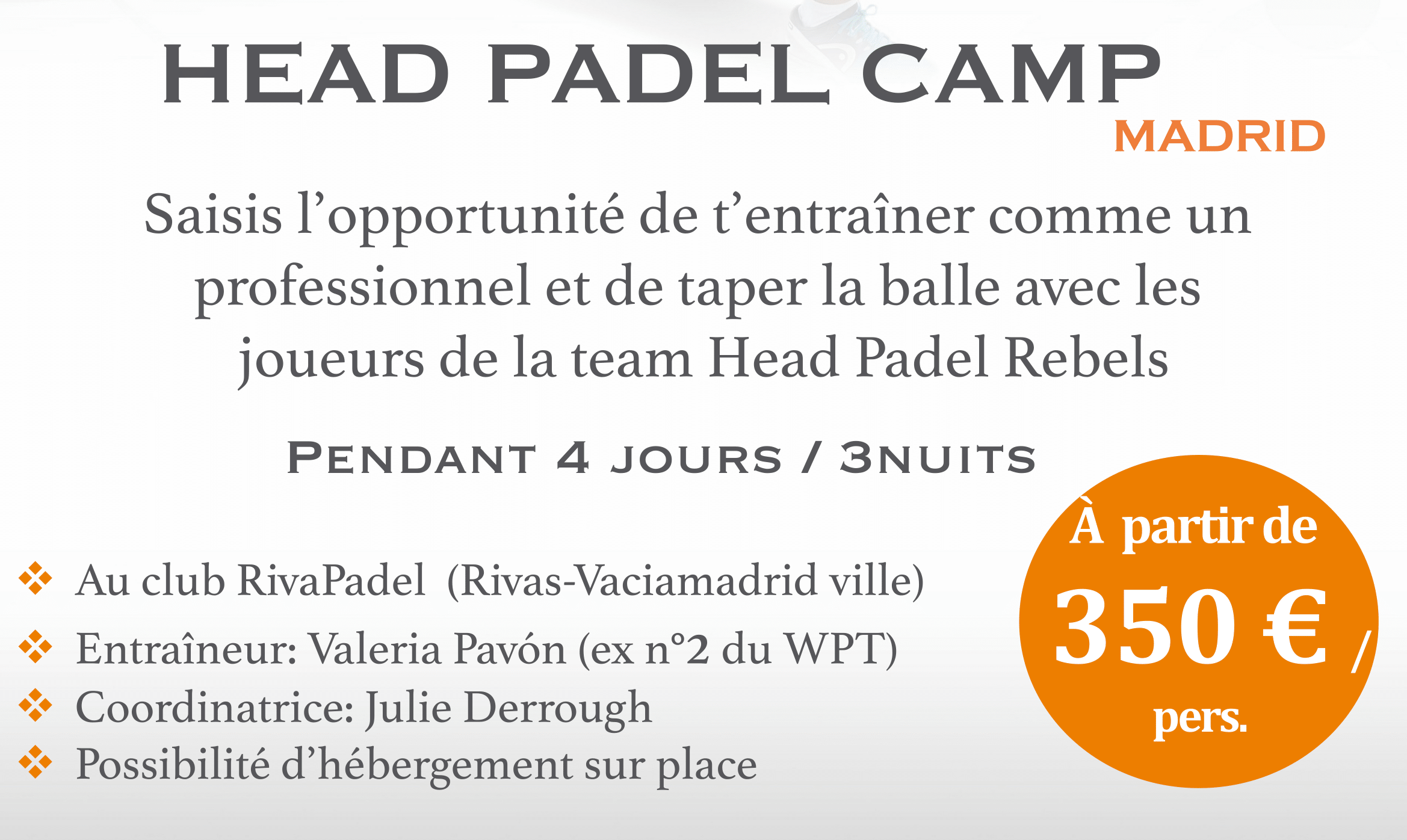 1ère édition du Head Padel Camp à Madrid