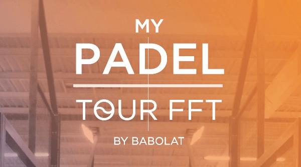 CHANGEMENT DE DATES 2017 MY PADEL TOUR FFT BY BABOLAT