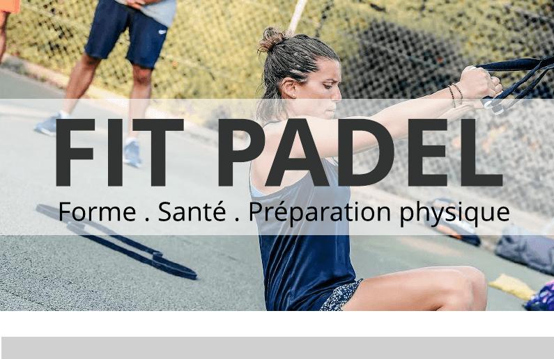 FITPADEL – Forme / Santé / Préparation physique