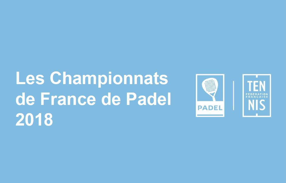 Les qualifiés aux championnats de France de padel 2018 sont…
