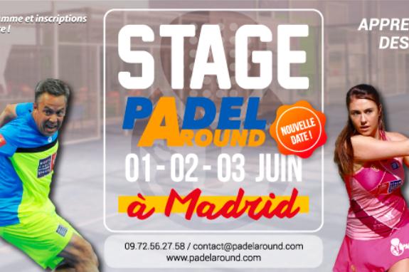 STAGE PADEL AROUND 100% francophone les 1, 2 et 3 juin à Madrid
