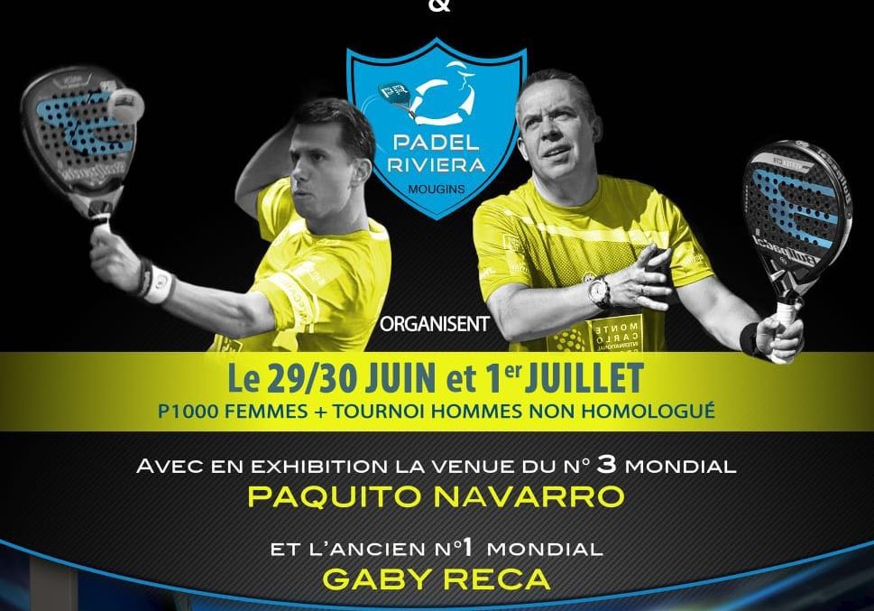 Padel Riviera Mougins – Exhibition Match – Paquito Navarro / Federico Chingotto VS Mathieu Squarta / Steevens Demare