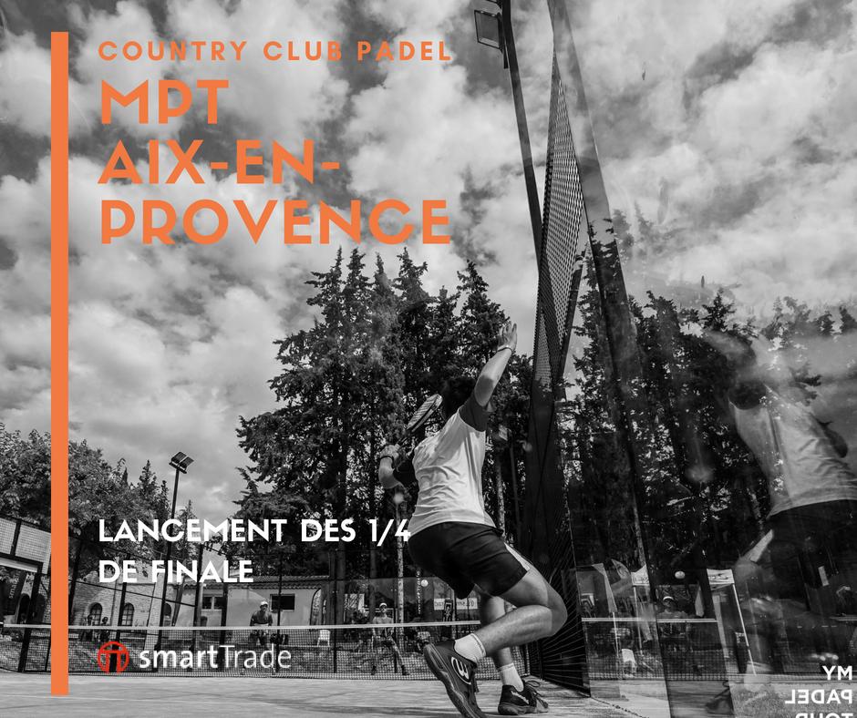 Début des quarts au MPT du Country Club Padel d'Aix