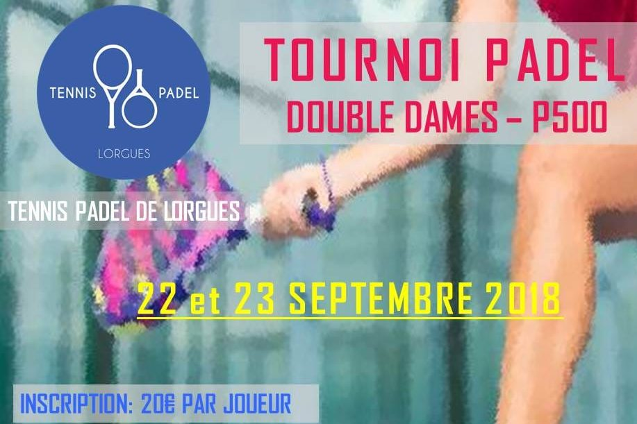 Tennis Padel Lorgues : P500 dames