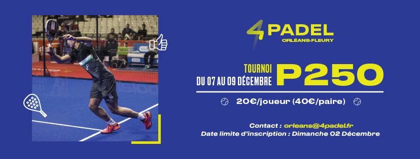 Du 7 au 9 décembre : Open 4PADEL Orléans
