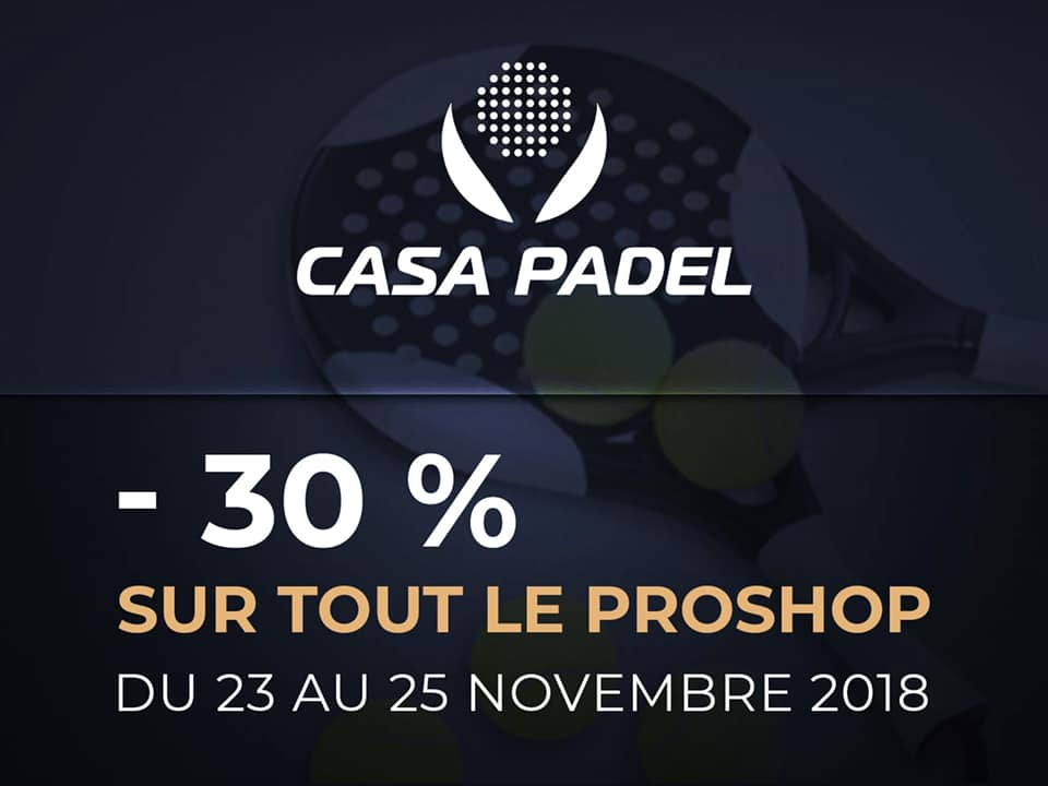 Le Black Friday s'invite à Casa Padel !