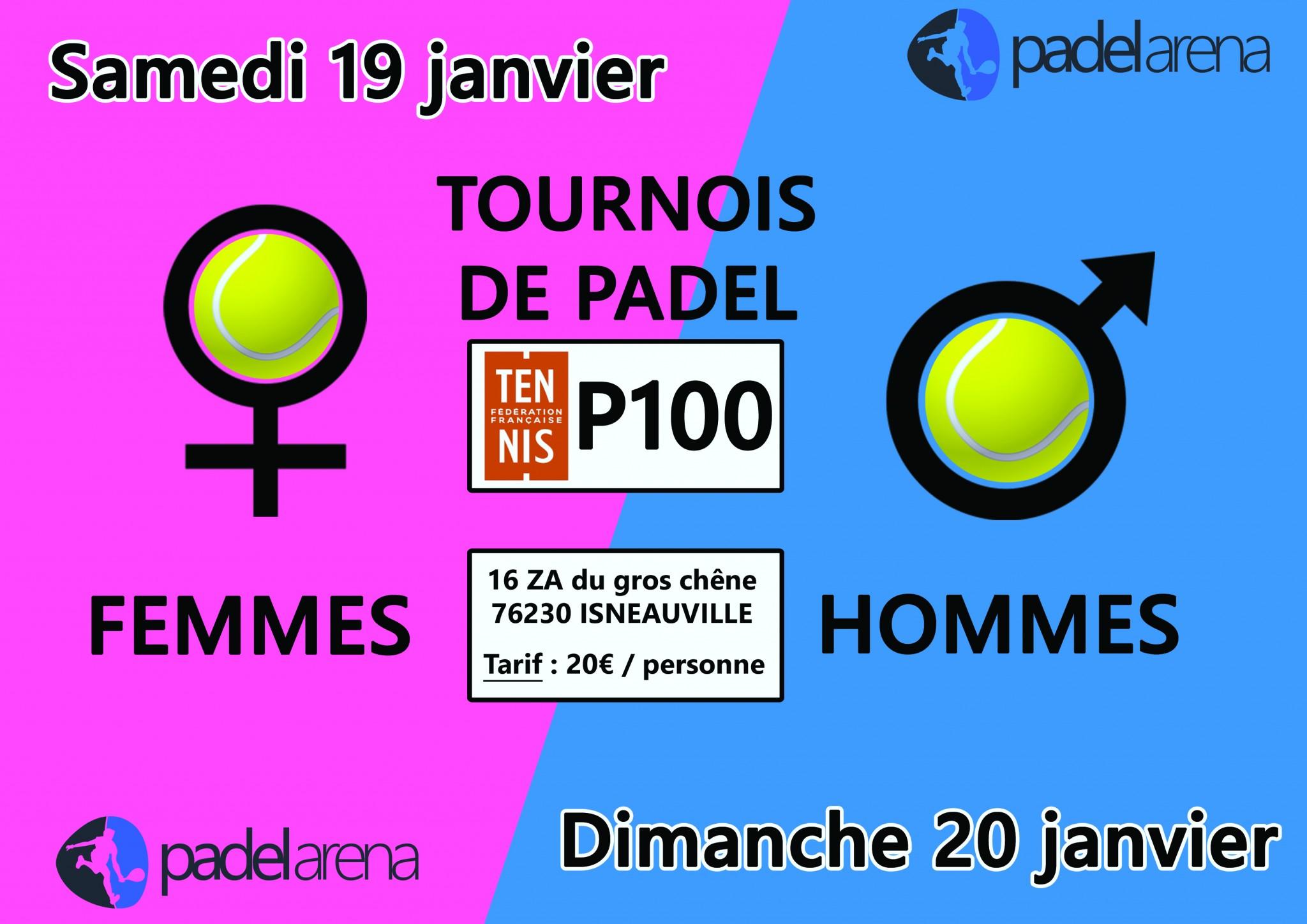 Padel Arena : P100 dames et messieurs – 19 et 20 janvier
