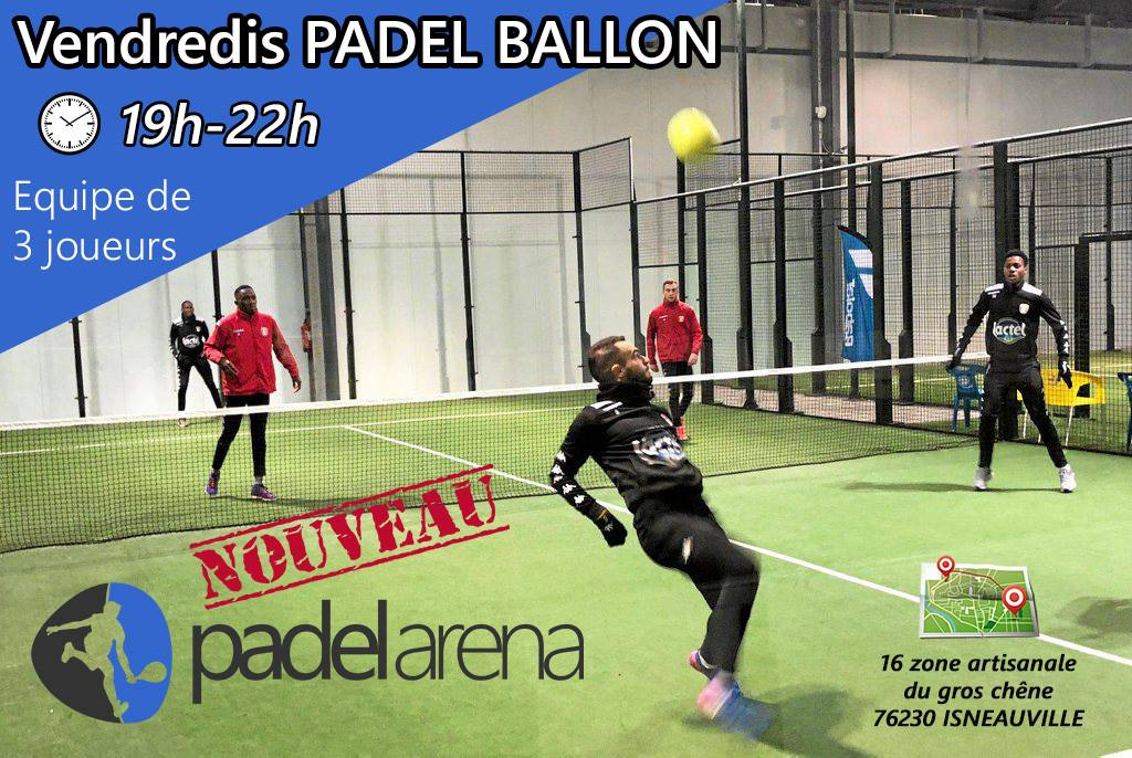 Padel Ballon à Padel Arena
