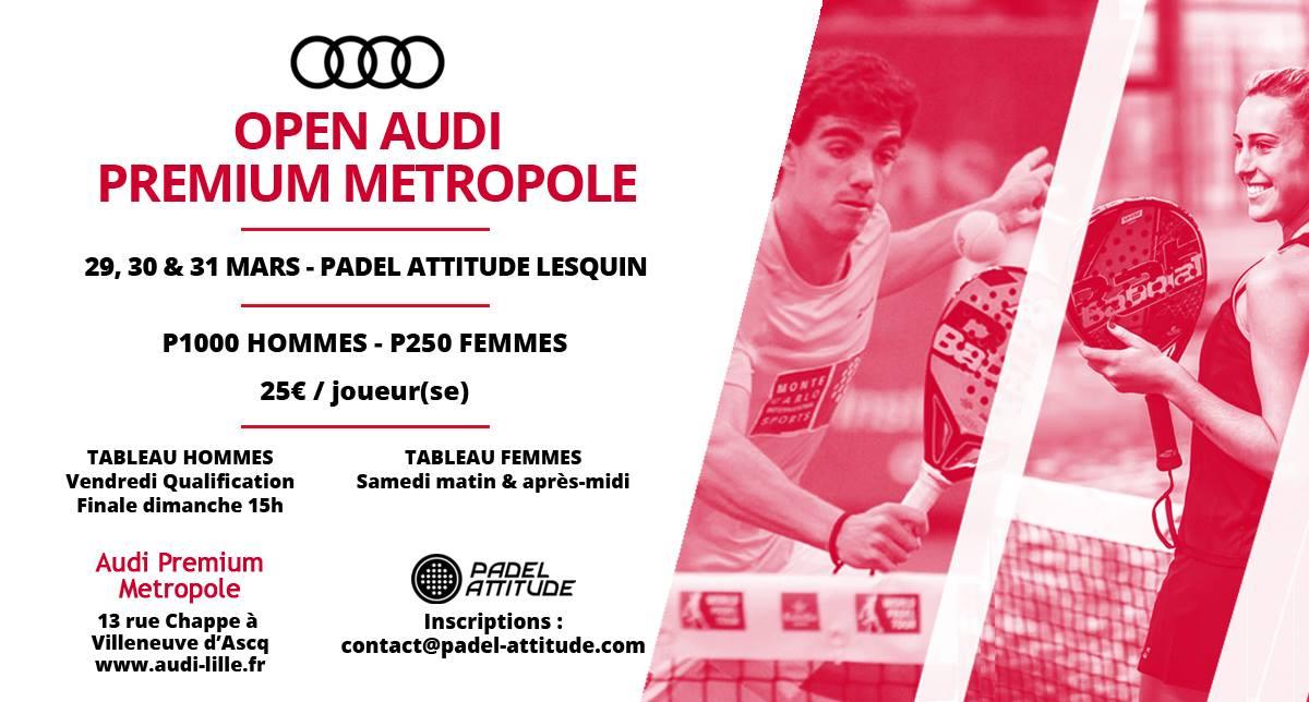 Open Audi Premium Metropole à Padel Attitude