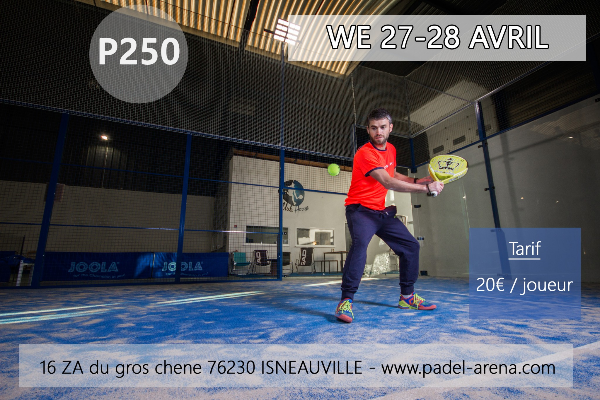 P250 à Padel Arena Rouen