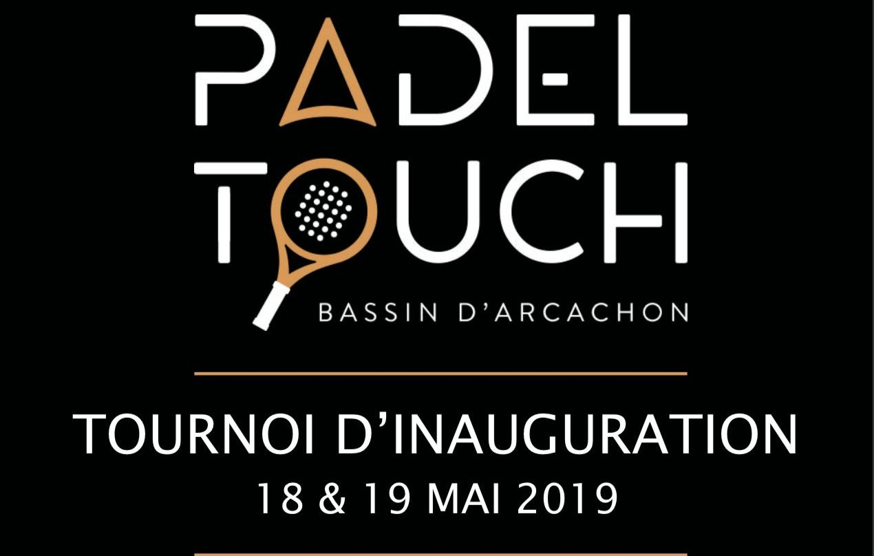 Tournoi d'inauguration à Padel Touch