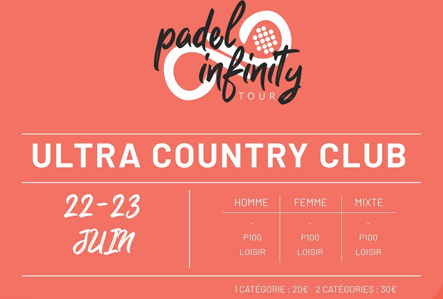 Padel Infinity – Ultra Country Club – 22 et 23 juin