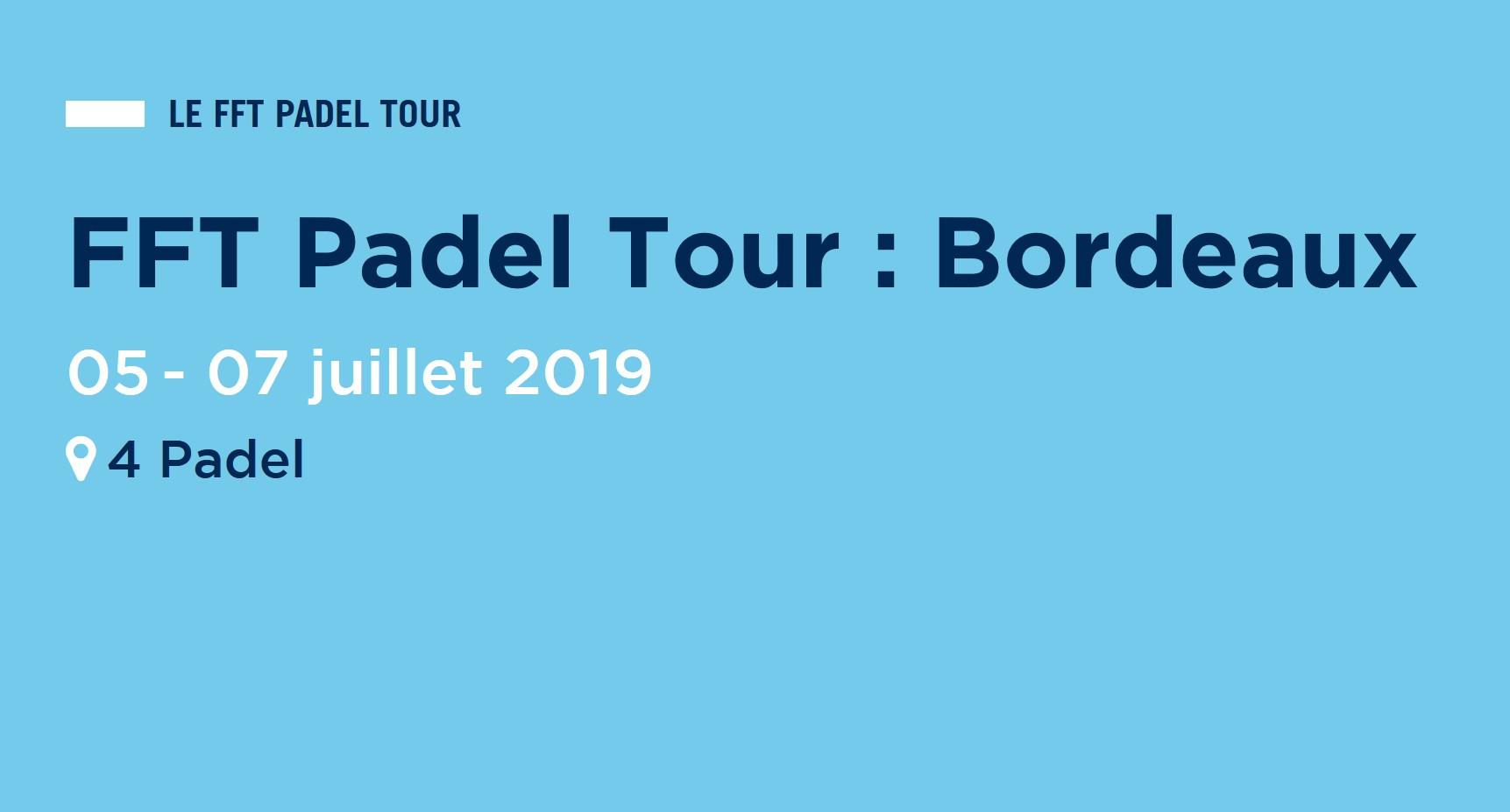 P2000 FFT PADEL TOUR – Bordeaux – Tirage au sort