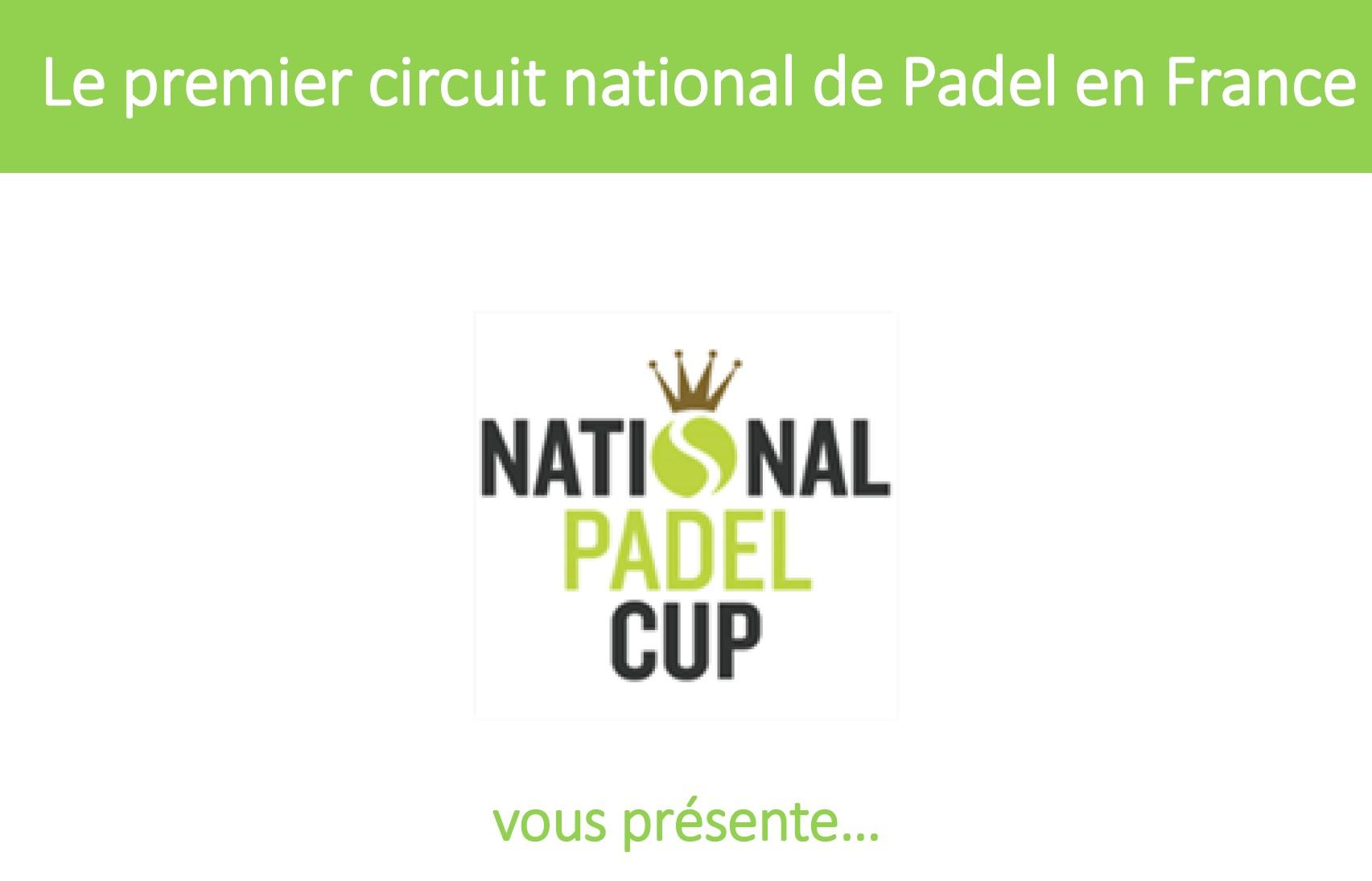 La National Padel Cup, c'est quoi ?