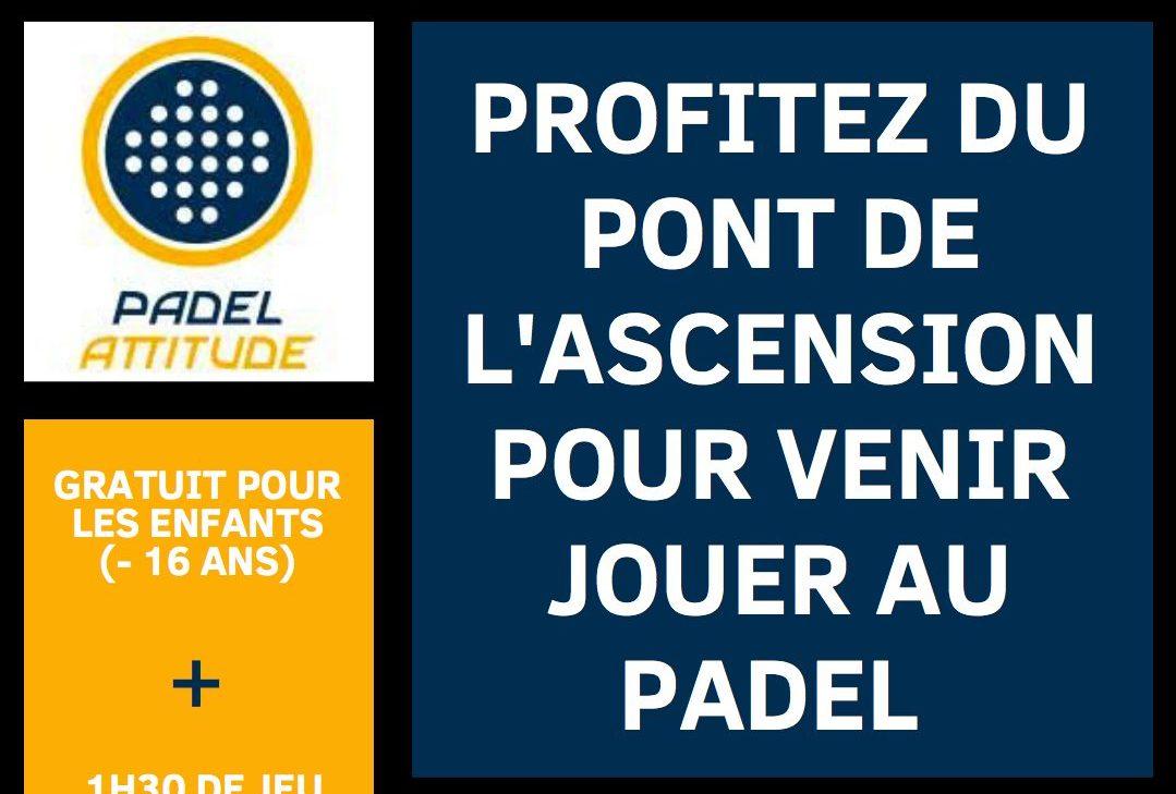Offre Padel : WE ASCENSION CHEZ PADEL ATTITUDE
