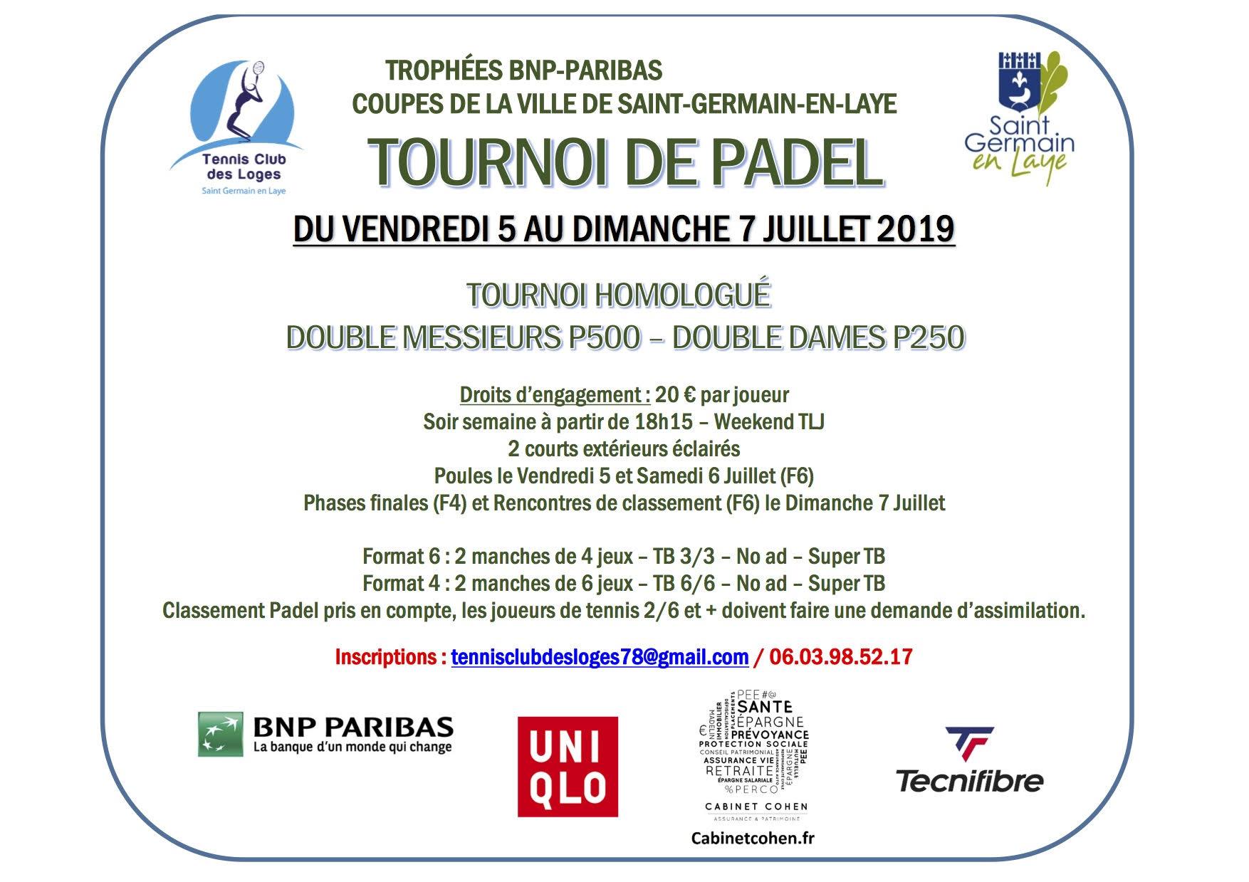 Tennis Club des loges du 5 au 7 Juillet