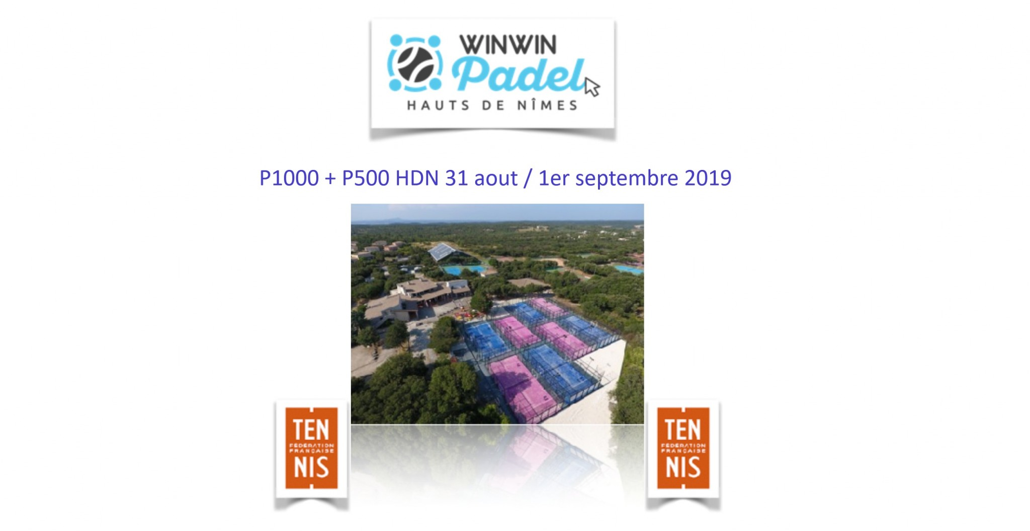 WinWin Padel Nîmes : P1000 + P500 – 31 août / 1er septembre