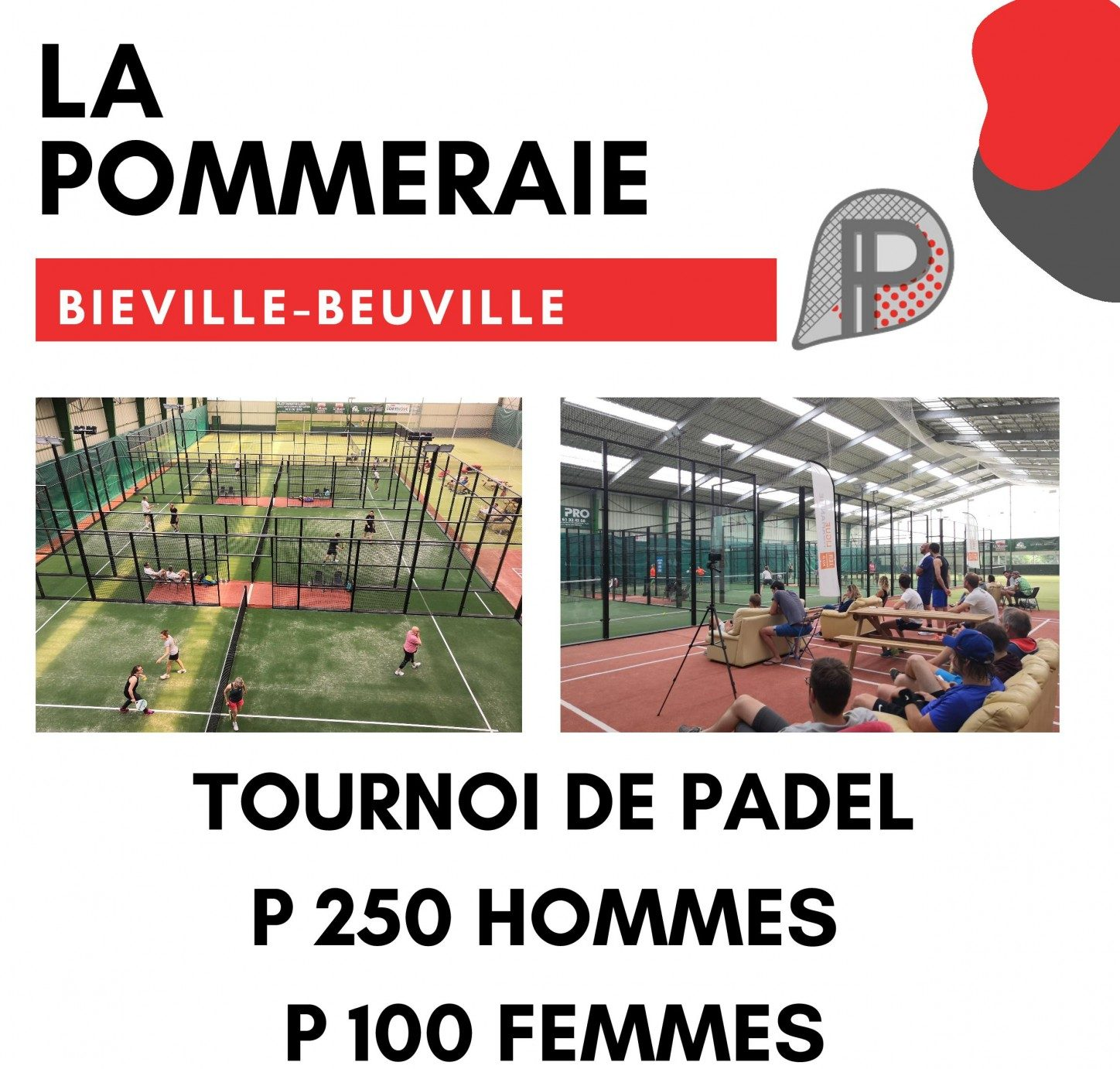 La Pommeraie and its P250 this weekend