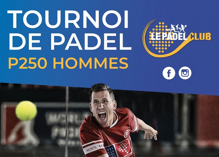 P250 Padel Tournament - Padel Club Bois d'Arcy