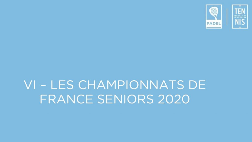 French Padel Championships: September 25, 26 and 27, 2020