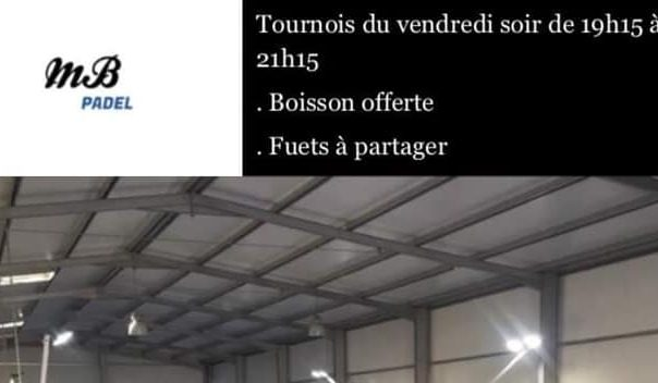 MB PADEL Bordeaux : Tournoi du vendredi soir