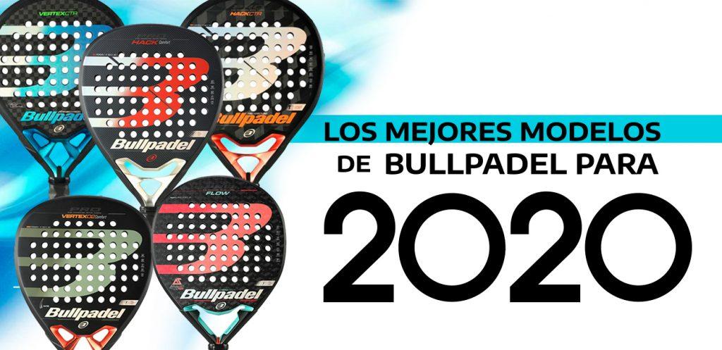 La parte superior de la casa Bullpadel para 2020