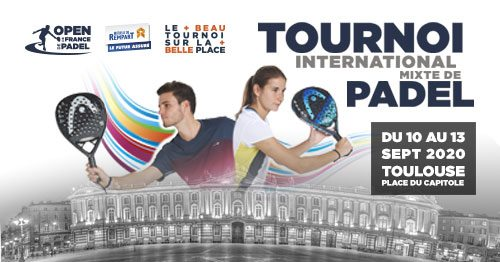 Open de France de padel 2020 : Du 10 au 13 septembre