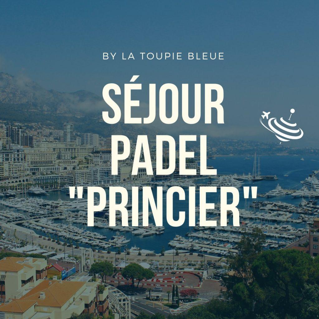 Stage de PADEL à Monaco et sa région : 4 jours
