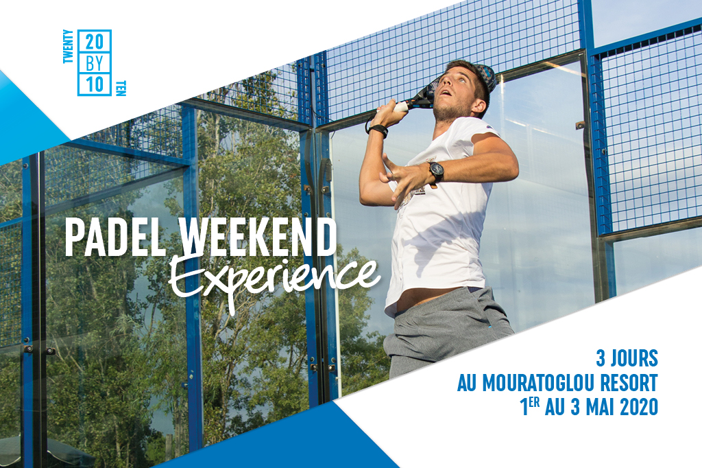 MOURATOGLOU PADEL WEEK-END EXPERIENCE by TWENTY BY TEN