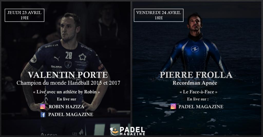 2 grans esdeveniments de padel amb Valentin Porte i Pierre Frolla