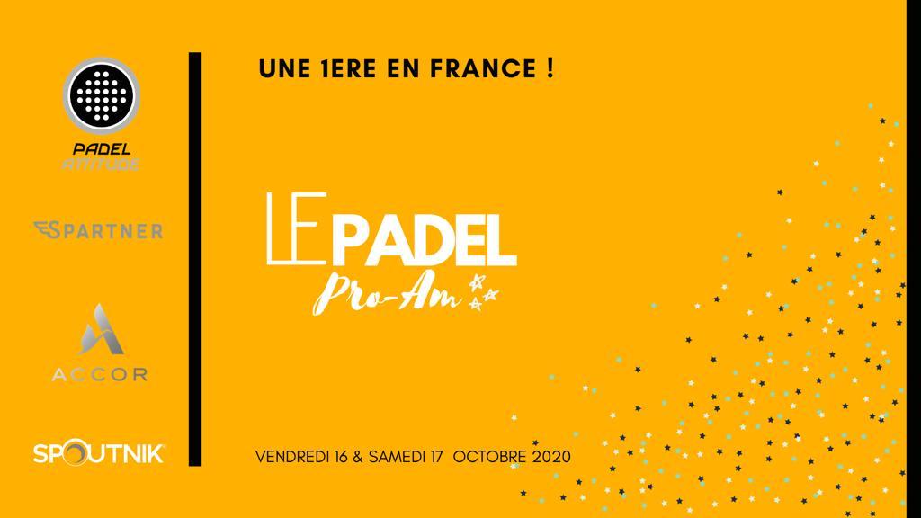Pro-Am : évènement inédit à Padel Attitude !