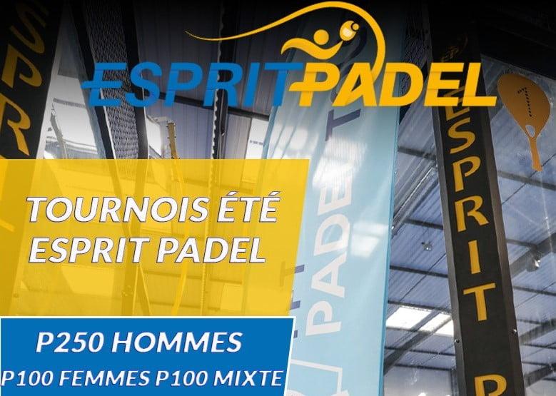 Esprit Padel – P250 d'été – 31 juillet au 2 août