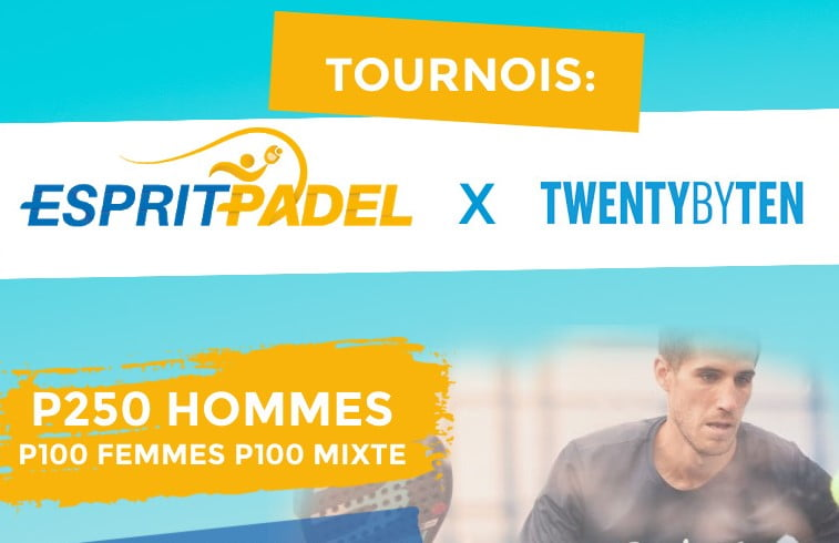 Open Twenty by Ten à Esprit Padel – P250 – 21 au 23 août