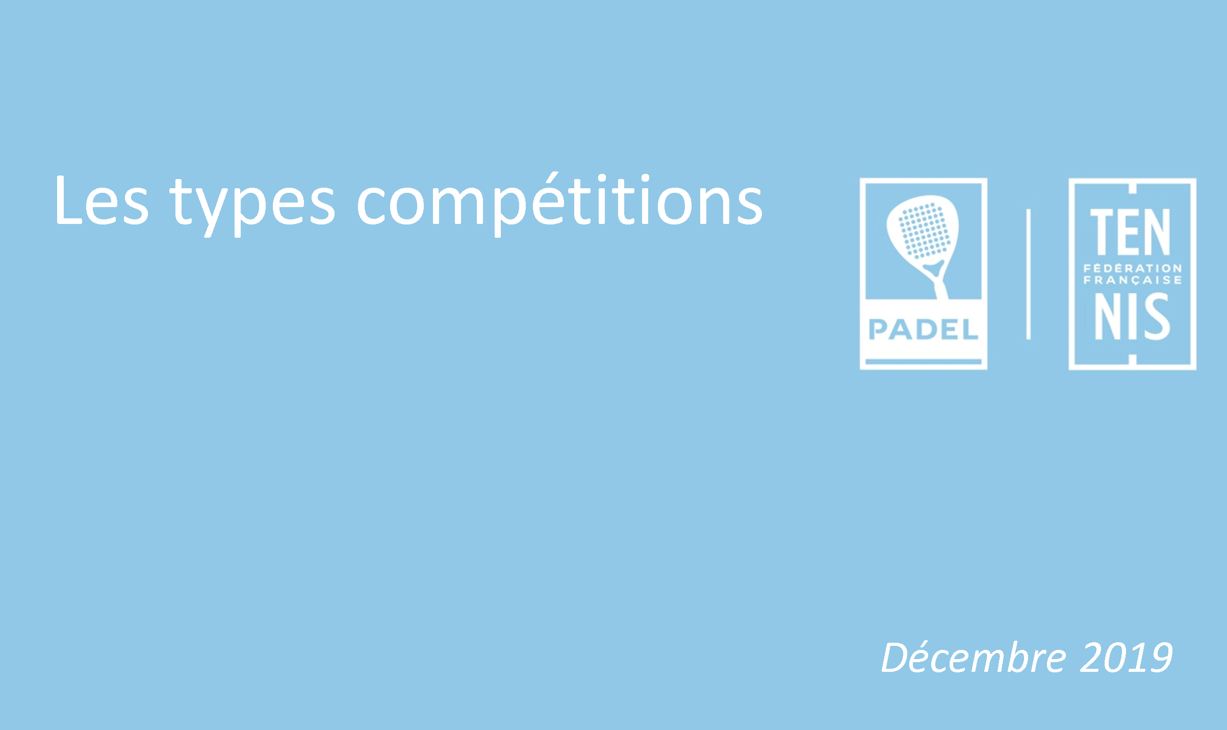 Types of padel competitions in 2020