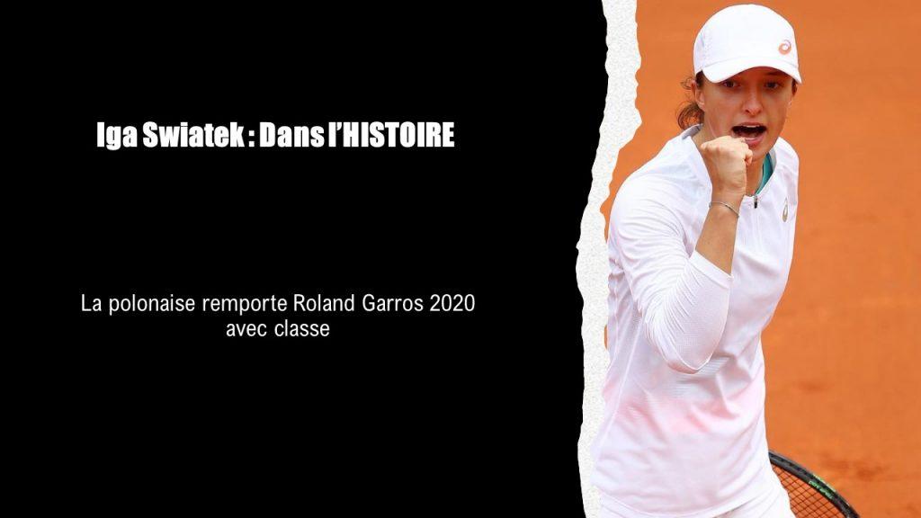 Iga Swiatek : Irrésistible au Roland Garros 2020