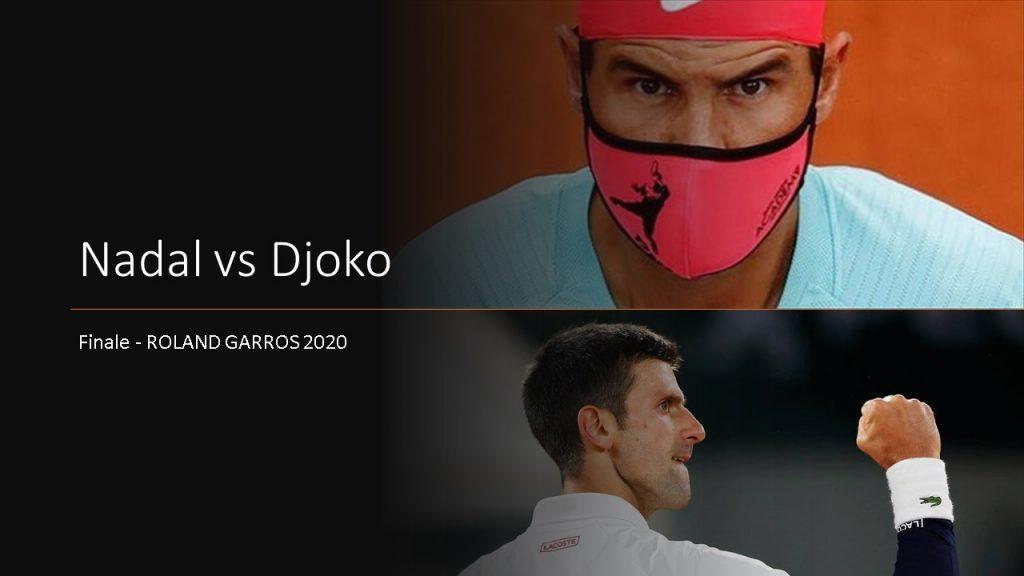 Roland Garros 2020 : Nadal vs Djokovic
