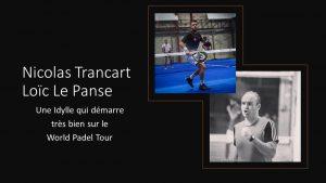 Nicolas Trancart loic le panse world padel tour