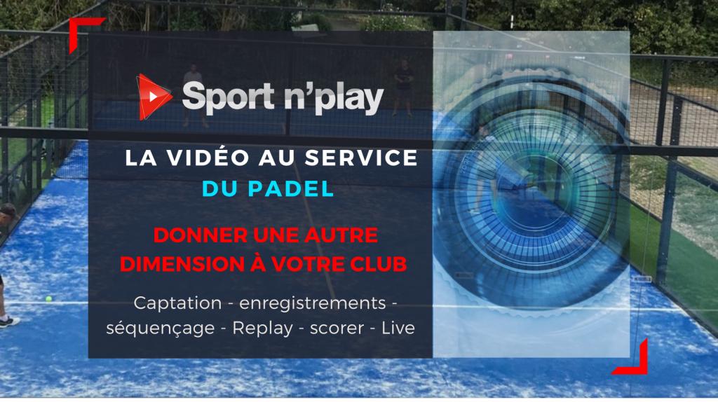 sportnplay vidéo au service du padel