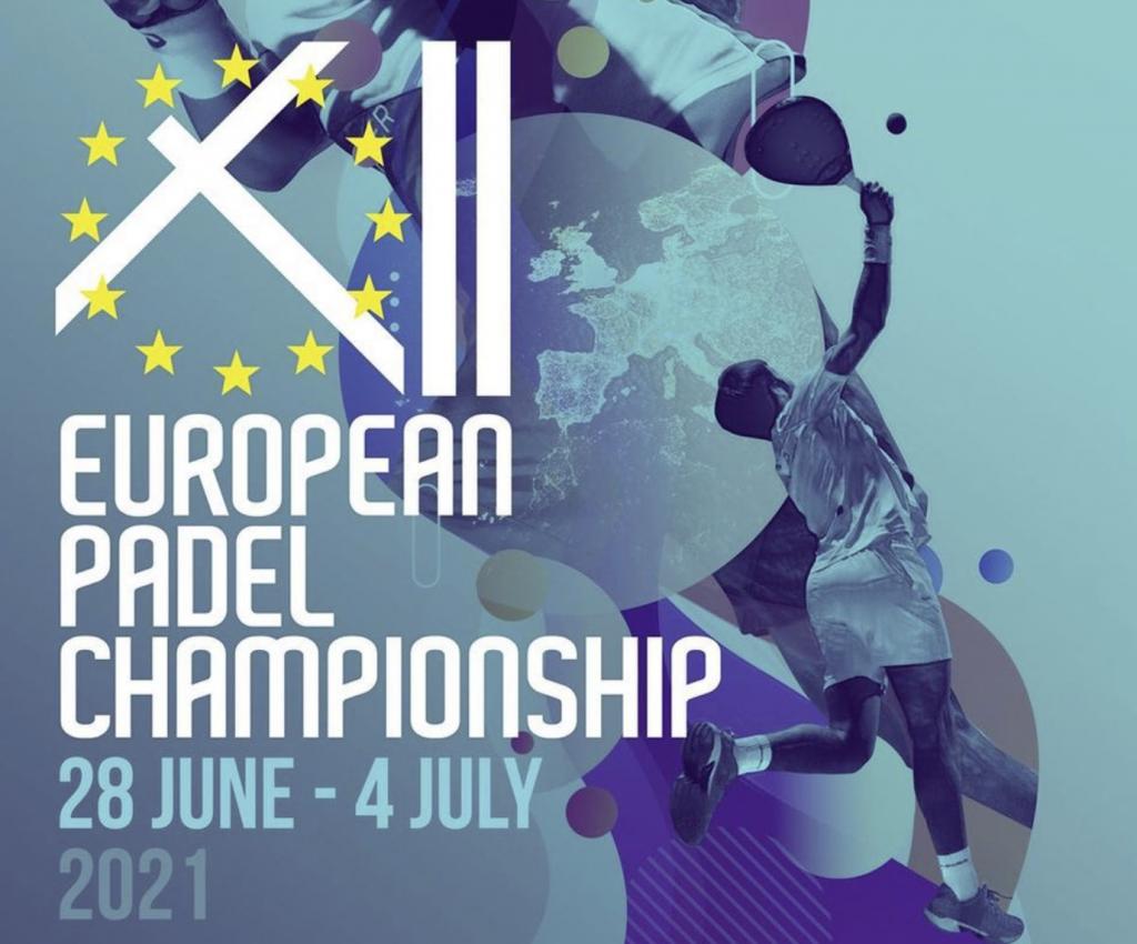Championnats d'Europe de padel 2021 : 28 juin au 4 juillet