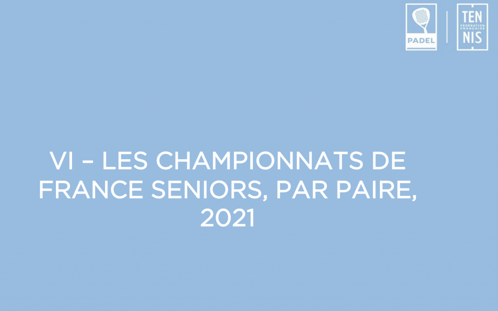 French Championships padel 2021: September 24 to 26