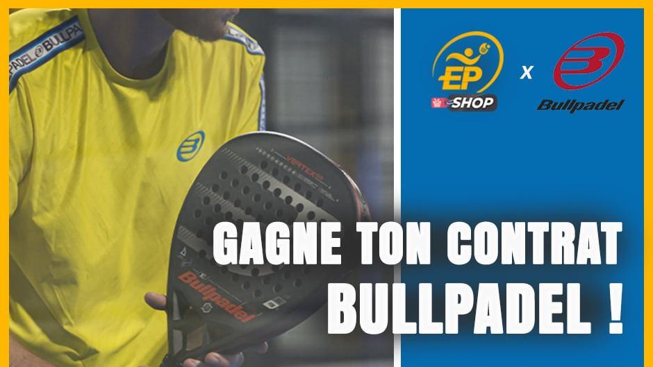 Esprit Padel Shop : un jeu concours inédit avec Bullpadel !