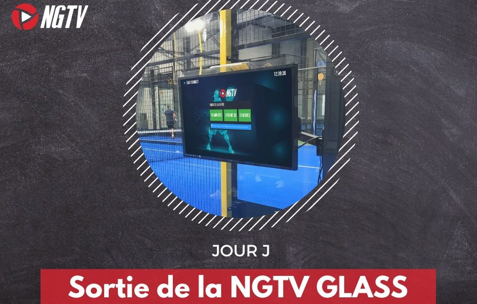 NGTV Glass : une technologie surprenante et pratique